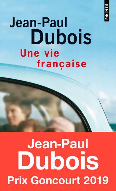 Une vie française de Jean-Paul Dubois